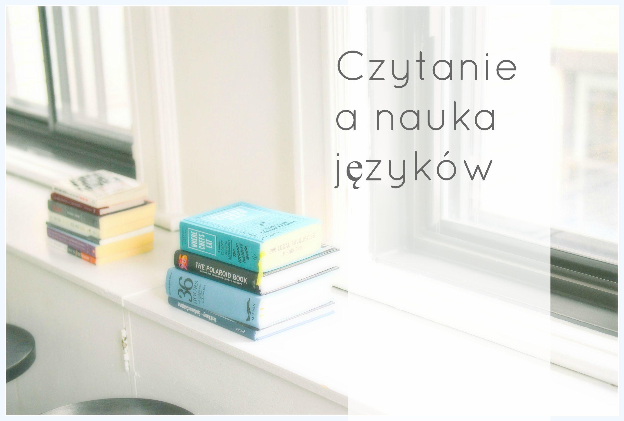 Czytanie książek a nauka języków obcych